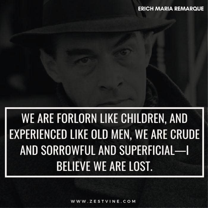 Erich Maria Remarque Quotes15