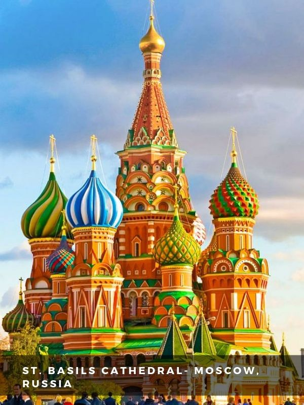 Worlds Best Places To Travel - ST. BASILS CATHEDRAL- MOSCOW, RUSSIA