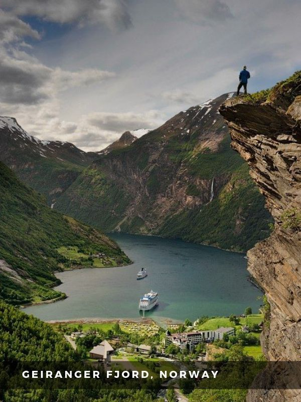 Worlds Best Places To Travel - GEIRANGER FJORD, NORWAY